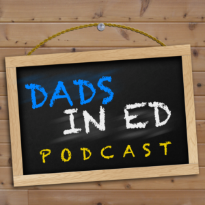 Dads in Ed